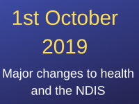 News Flash - Major changes to Health and the NDIS